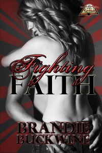 Fighting Faith, by Brandie Buckwine